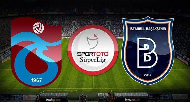 Trabzonspor 3 - İstanbul Başakşehir 2 maçı özeti ve golleri