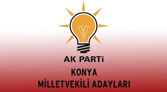 AKP Konya Milletvekili Adayları - Genel Seçim 2015