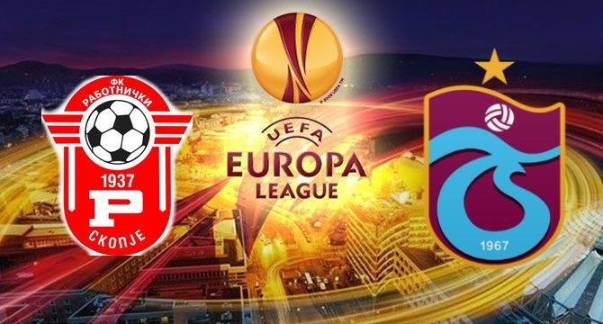 Rabotnicki - Trabzonspor maçı ne zaman saat kaçta hangi kanalda?