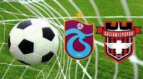 Trabzonspor Gaziantepspor maçı ne zaman, saat kaçta?
