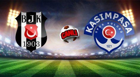 Beşiktaş Kasımpaşa maçı canlı izle (Lig TV İzle)
