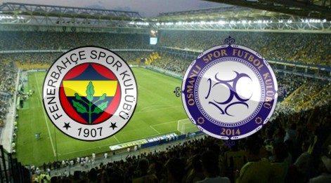 Fenerbahçe Osmanlıspor maçı saat kaçta başlayacak nasıl canlı izlenebilecek?