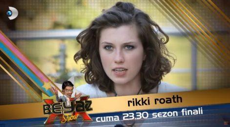 Rikki Roath kimdir? Rikki Roath, Beyaz Show sezon finalinde...