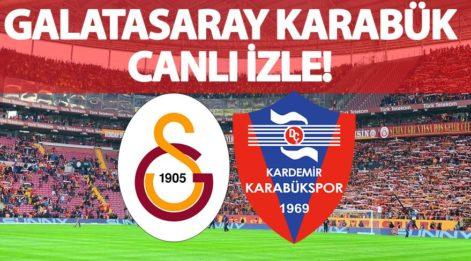 CANLI İZLE: Galatasaray Karabükspor maçı canlı izle! GS Karabük maçını yayınlayacak kanallar listesi! (CANLI YAYIN)