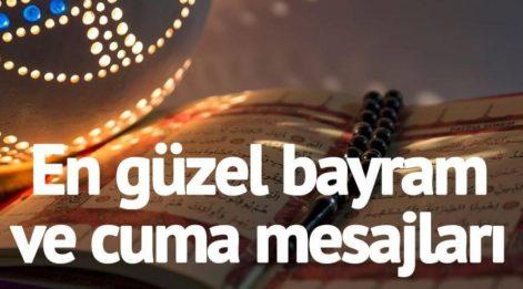 Ramazan bayramı ve Cuma mesajları: Bayramınız ve Cumanız mübarek olsun!