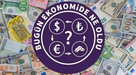 Bugün ekonomide ne oldu? (21.09.2018)
